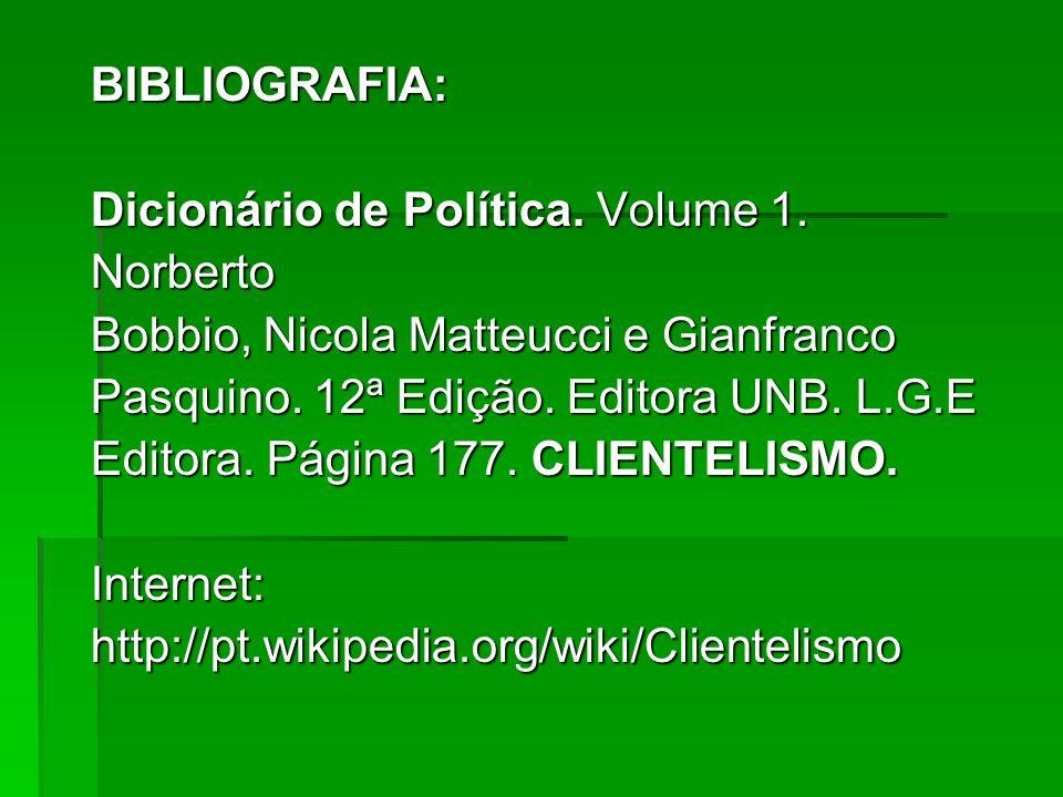BIBLIOGRAFIA: Dicionário de Política. Volume 1.