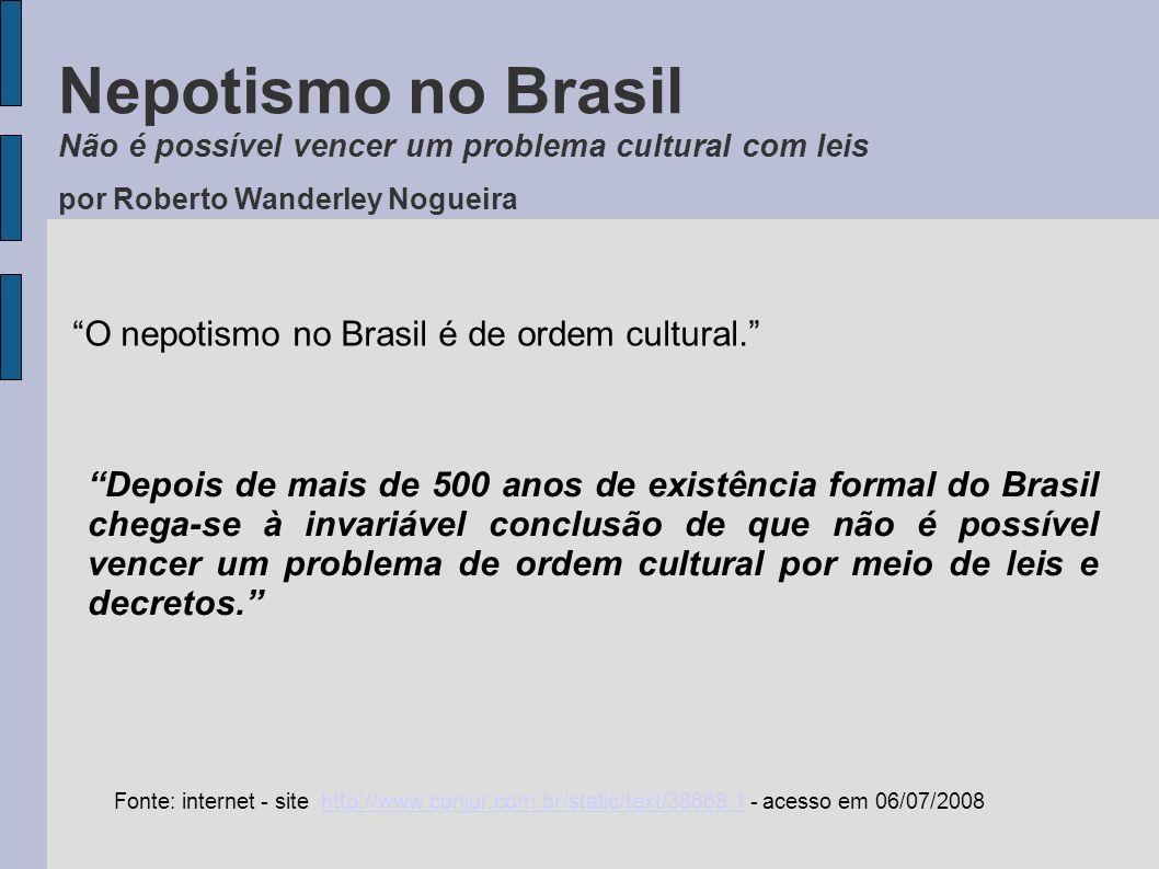 Exemplos de Nepotismo no Brasil