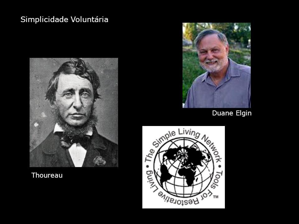 Simplicidade Voluntária Thoureau Duane Elgin
