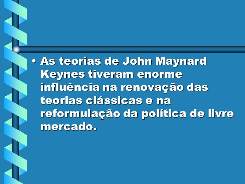 As teorias de John Maynard Keynes tiveram enorme influência na renovação das teorias clássicas e na reformulação da política de livre mercado.As teorias de John Maynard Keynes tiveram enorme influência na renovação das teorias clássicas e na reformulação da política de livre mercado.