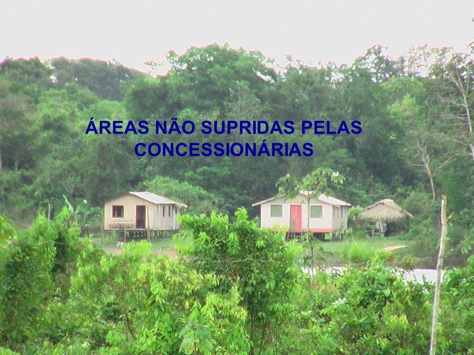 SITUAÇÃO DAS POPULAÇÕES NÃO ATENDIDAS NA REGIÃO NORTE ÁREAS NÃO SUPRIDAS PELAS CONCESSIONÁRIAS