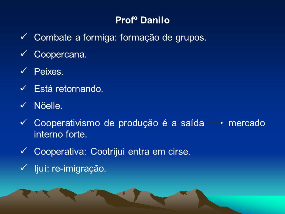 Profº Danilo Combate a formiga: formação de grupos.