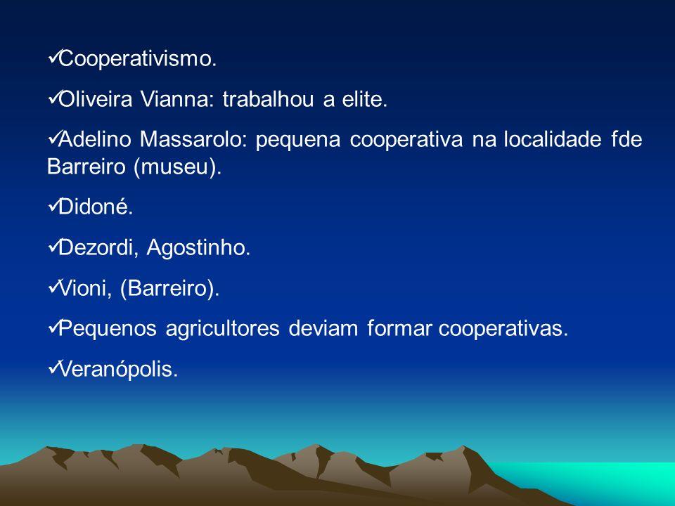 Cooperativismo. Oliveira Vianna: trabalhou a elite.