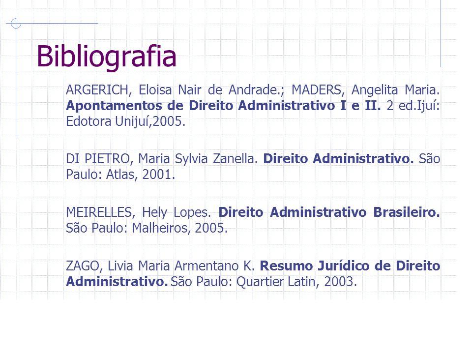 Bibliografia ARGERICH, Eloisa Nair de Andrade.; MADERS, Angelita Maria.