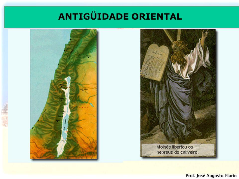 ANTIGÜIDADE ORIENTAL Prof. José Augusto Fiorin