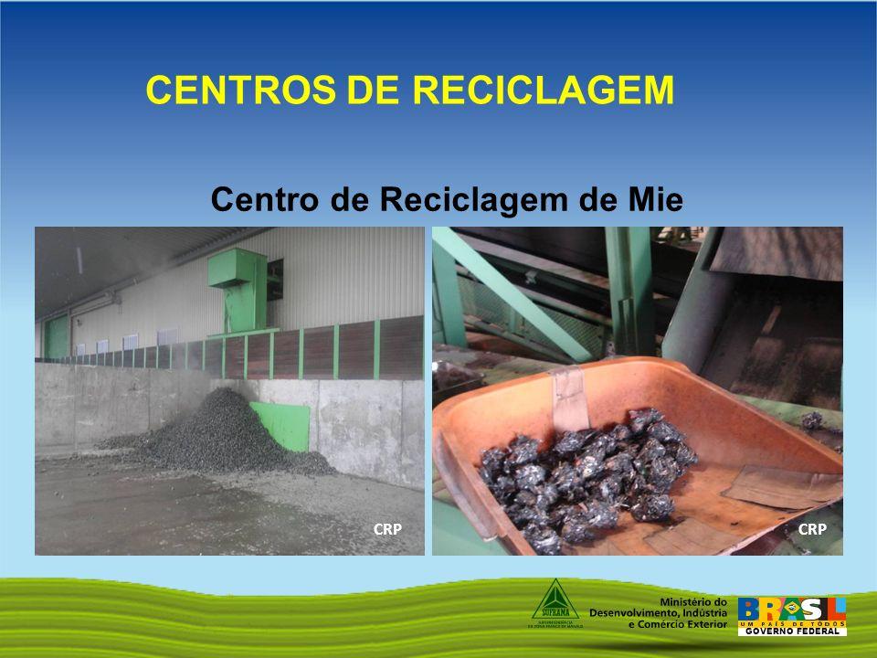 GOVERNO FEDERAL Centro de Reciclagem de Mie CENTROS DE RECICLAGEM CRP