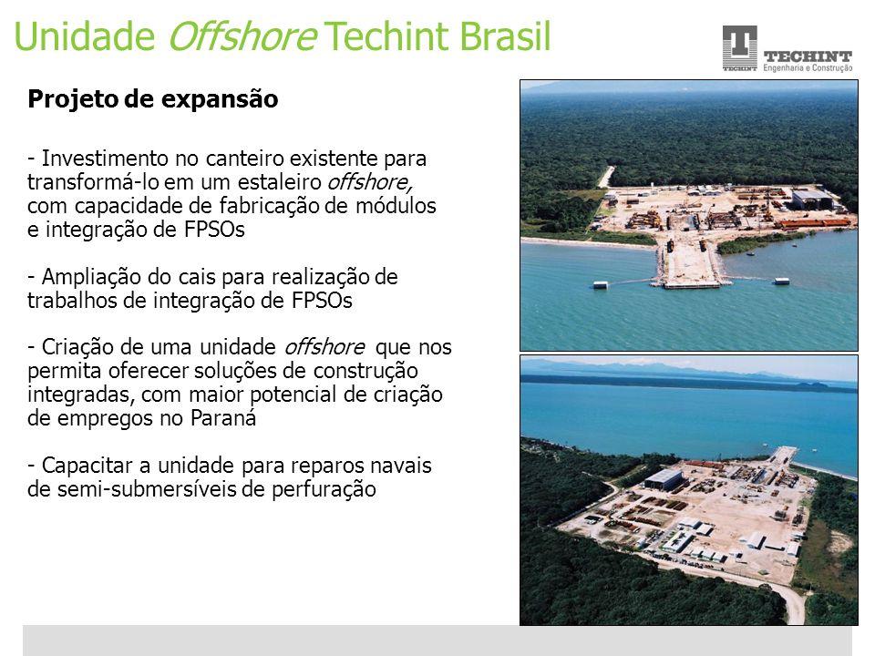 Unidade Offshore Techint 15 Ricardo Ourique Unidade Offshore Techint Brasil Projeto de expansão - Investimento no canteiro existente para transformá-l