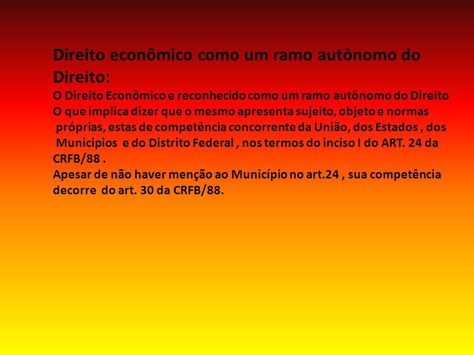 PRINCÍPIO DA ECONOMICIDADE: E oriundo do direito financeiro, com previsão expressa no art.70, CAPUT da CF todavia a aplicação deste principio no direito econômico deve ser Precedida de um exercicio sistemático de ermeneutica constitucional.