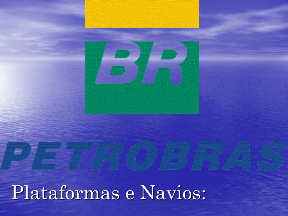 Plataformas e Navios: