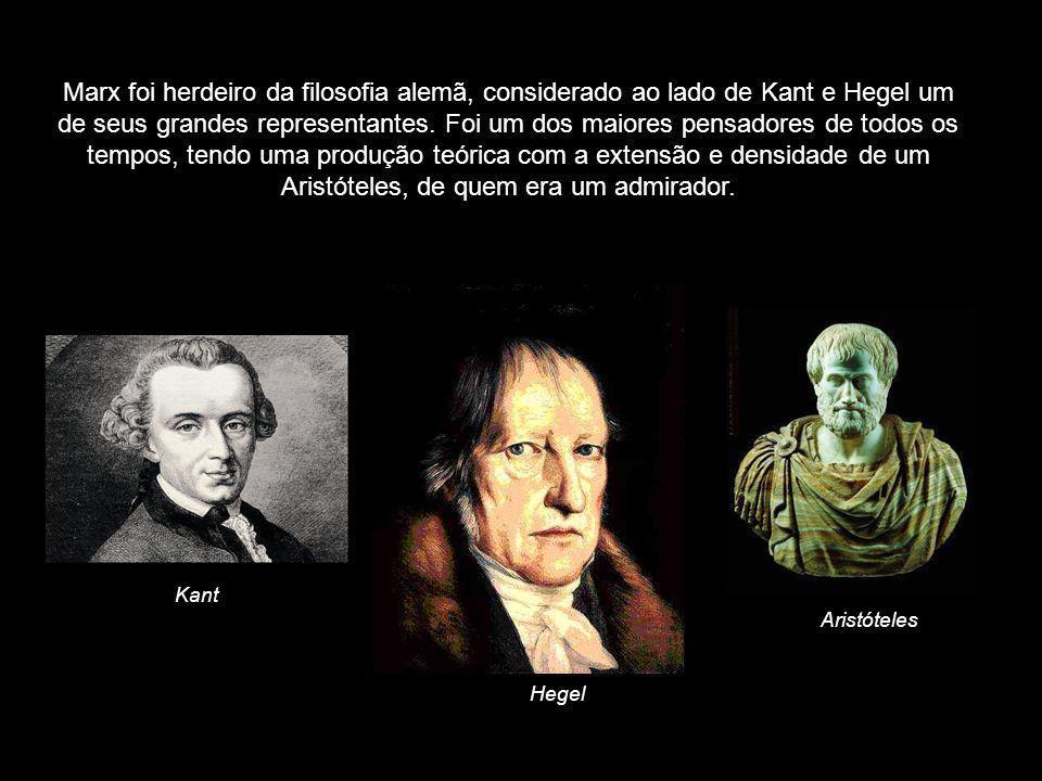 Marx foi herdeiro da filosofia alemã, considerado ao lado de Kant e Hegel um de seus grandes representantes. Foi um dos maiores pensadores de todos os