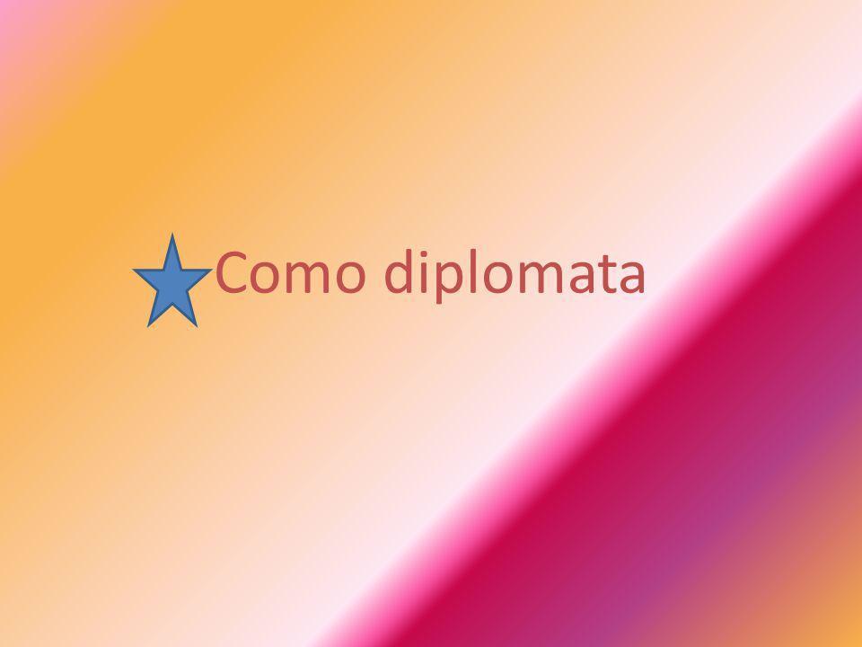 Como diplomata