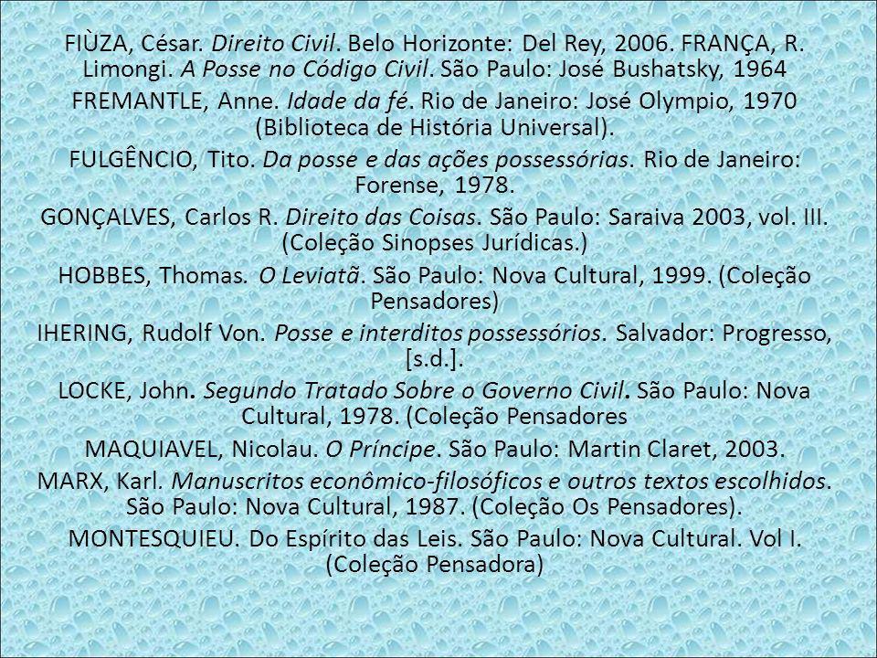 FIÙZA, César. Direito Civil. Belo Horizonte: Del Rey, 2006.