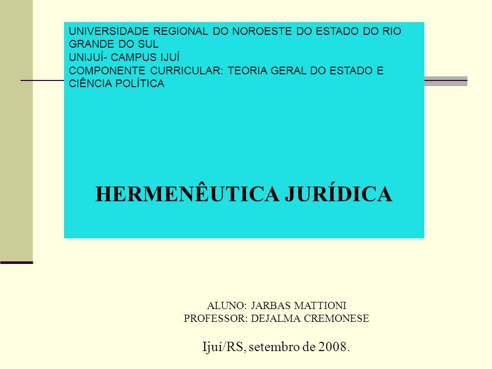 ALUNO: JARBAS MATTIONI PROFESSOR: DEJALMA CREMONESE Ijuí/RS, setembro de 2008. UNIVERSIDADE REGIONAL DO NOROESTE DO ESTADO DO RIO GRANDE DO SUL UNIJUÍ