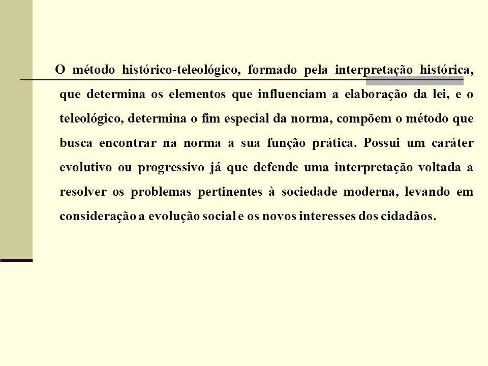 O método histórico-teleológico, formado pela interpretação histórica, que determina os elementos que influenciam a elaboração da lei, e o teleológico,