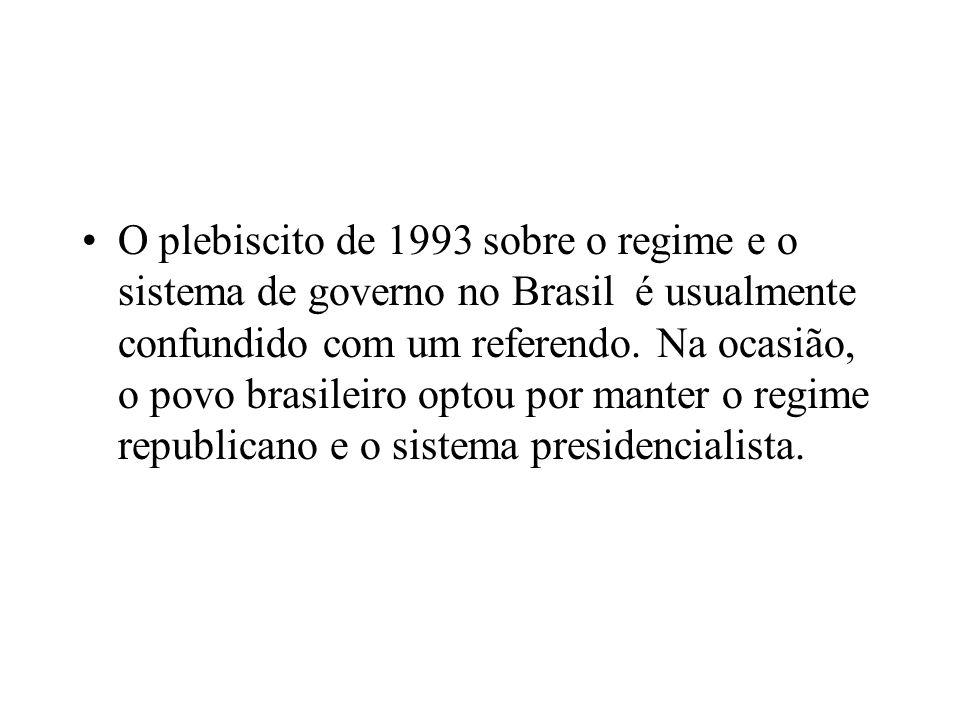 O plebiscito de 1993 sobre o regime e o sistema de governo no Brasil é usualmente confundido com um referendo.