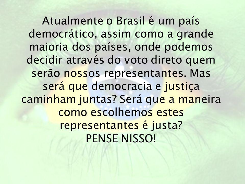 Atualmente o Brasil é um país democrático, assim como a grande maioria dos países, onde podemos decidir através do voto direto quem serão nossos repre
