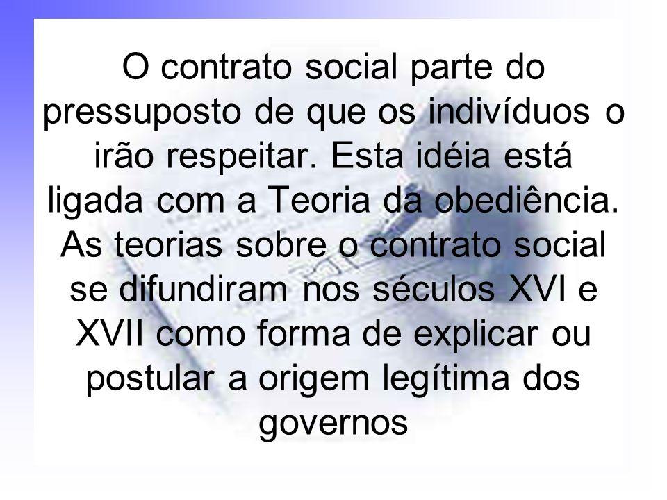 O contrato social parte do pressuposto de que os indivíduos o irão respeitar. Esta idéia está ligada com a Teoria da obediência. As teorias sobre o co