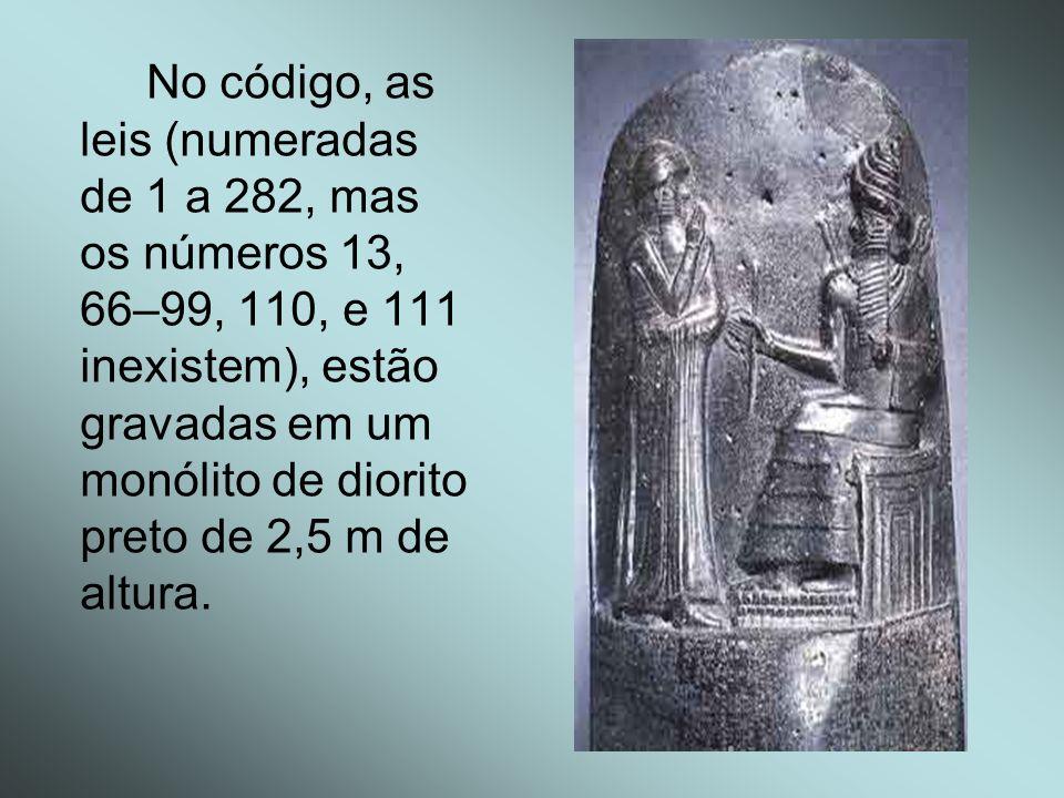No código, as leis (numeradas de 1 a 282, mas os números 13, 66–99, 110, e 111 inexistem), estão gravadas em um monólito de diorito preto de 2,5 m de altura.