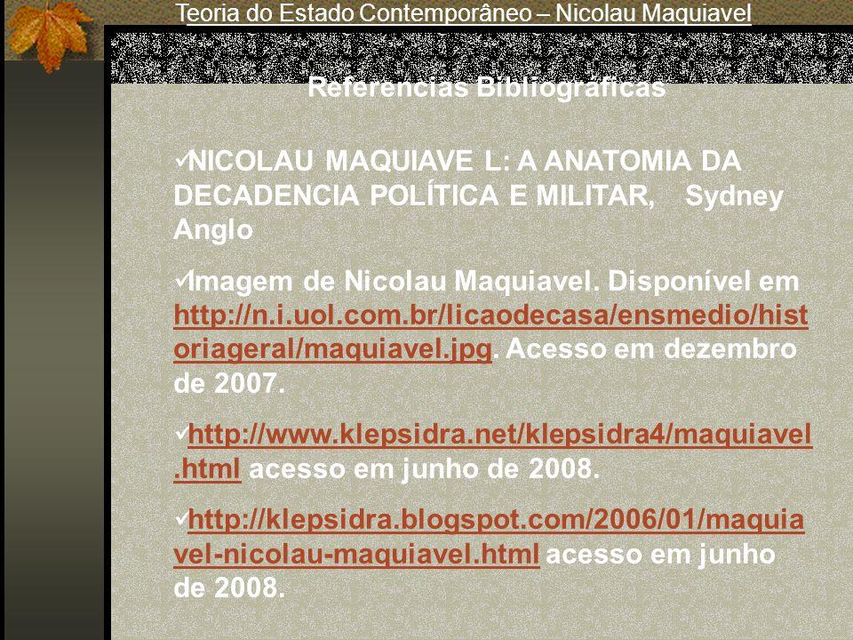 NICOLAU MAQUIAVE L: A ANATOMIA DA DECADENCIA POLÍTICA E MILITAR, Sydney Anglo Imagem de Nicolau Maquiavel. Disponível em http://n.i.uol.com.br/licaode
