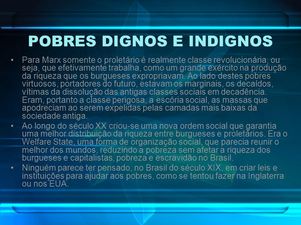 O WELFARE STATE BRASILEIRO Com a República, a idéia de que algo deveria ser feito com a pobreza e a miséria em que viviam grande parte da população brasileira começa a ganhar forças por vários caminhos distintos.