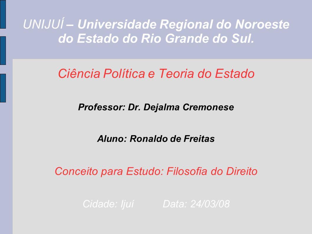 UNIJUÍ – Universidade Regional do Noroeste do Estado do Rio Grande do Sul.