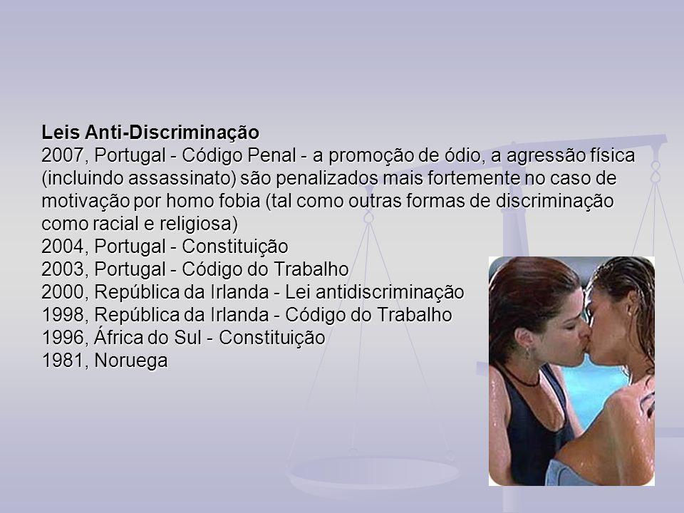 Leis Anti-Discriminação 2007, Portugal - Código Penal - a promoção de ódio, a agressão física (incluindo assassinato) são penalizados mais fortemente