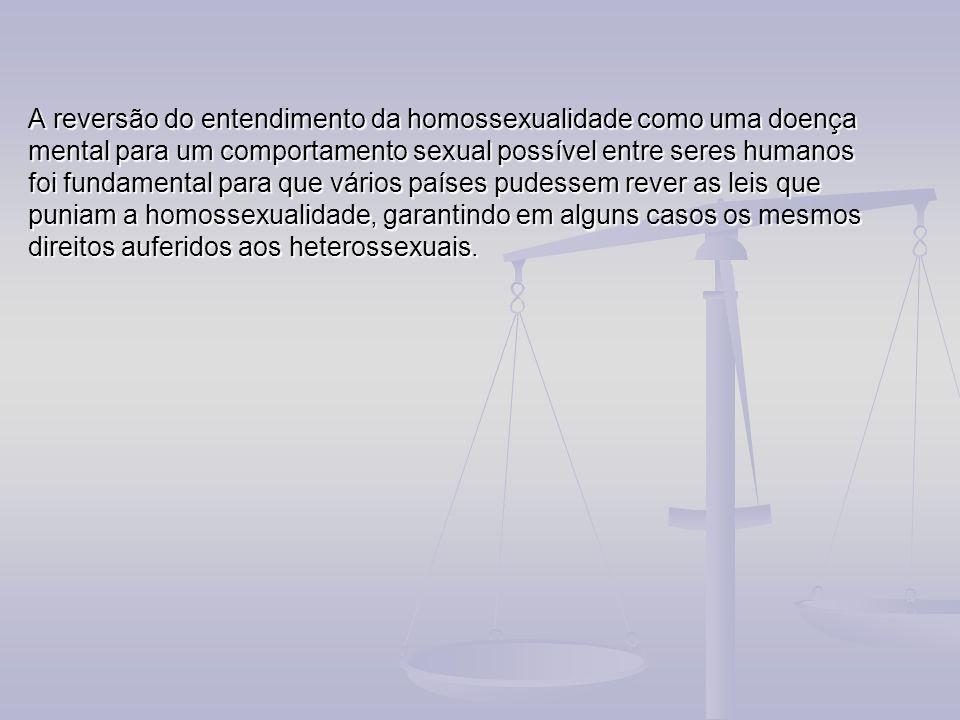 A reversão do entendimento da homossexualidade como uma doença mental para um comportamento sexual possível entre seres humanos foi fundamental para q