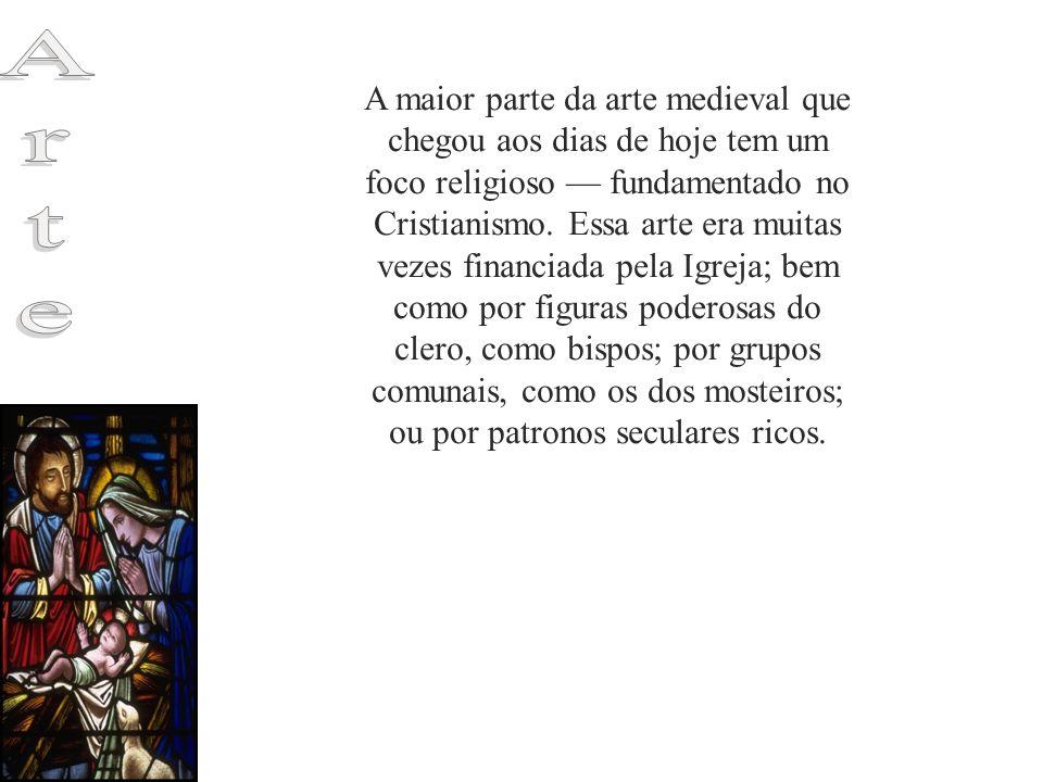 A maior parte da arte medieval que chegou aos dias de hoje tem um foco religioso fundamentado no Cristianismo. Essa arte era muitas vezes financiada p
