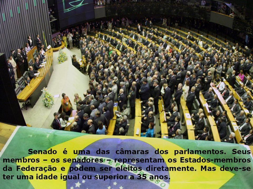 Senado é uma das câmaras dos parlamentos. Seus membros – os senadores – representam os Estados-membros da Federação e podem ser eleitos diretamente. M
