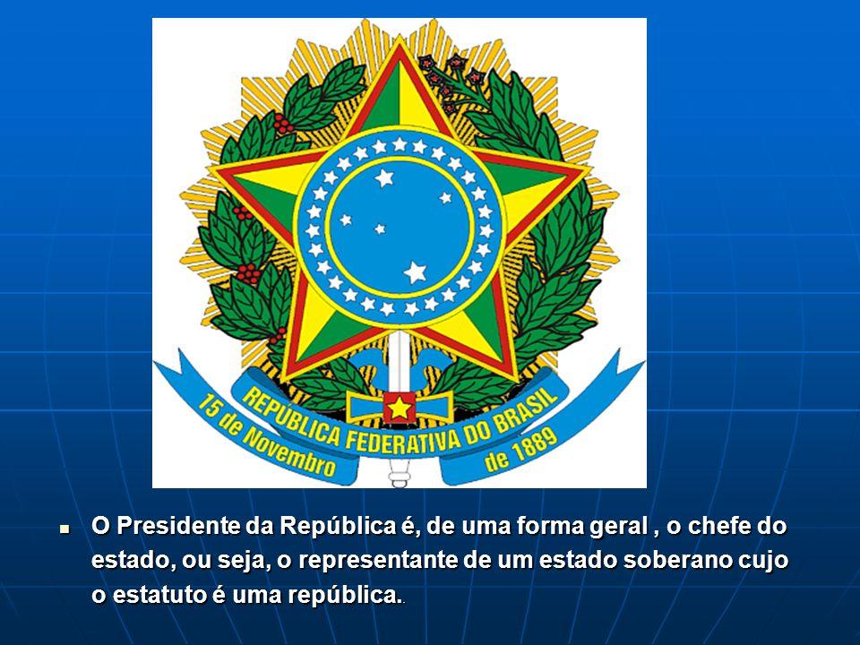 O Presidente da República é, de uma forma geral, o chefe do estado, ou seja, o representante de um estado soberano cujo o estatuto é uma república.. O