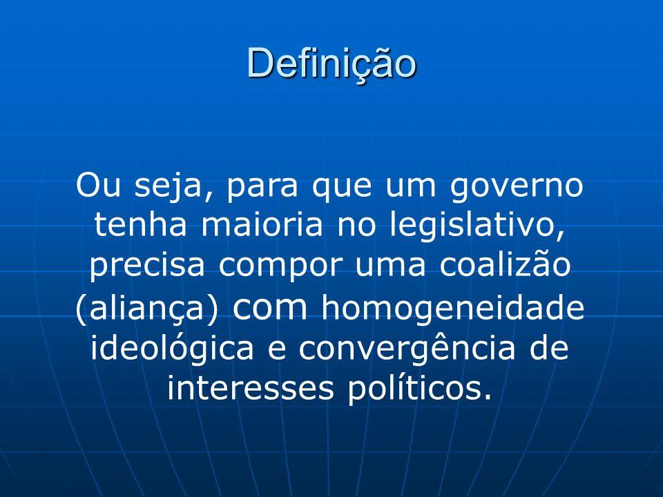 Exemplos: Lula Embora tenha alterado a lógica que se mantinha desde a redemocratização (1985), em 2006 o Governo Lula novamente reforçou sua metas de formação de uma base aliada consistente.