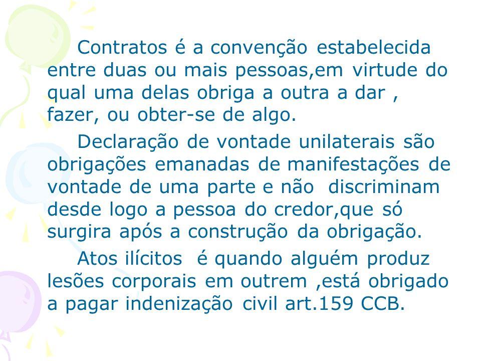 Contratos é a convenção estabelecida entre duas ou mais pessoas,em virtude do qual uma delas obriga a outra a dar, fazer, ou obter-se de algo. Declara