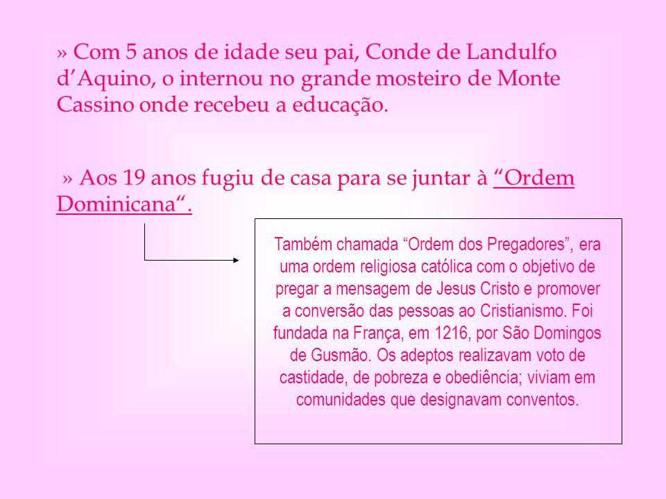 » FONTES DE PESQUISA: www.wikipedia.org www.mundodosfilosofos.com.br www.consciencia.org www.mundociencia.com.br www.filosofiavirtual.pro.br www.aquinate.net