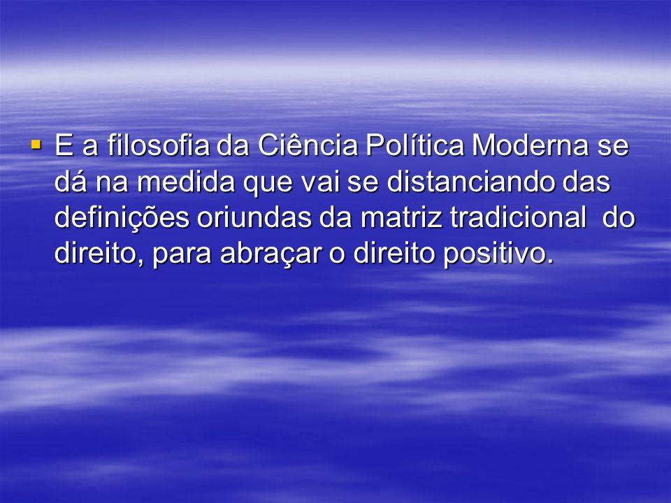 Surgida no século passado como disciplina e como instituição, a Ciência Política esteve presente de forma mais expressiva no positivismo de Saint-Simo