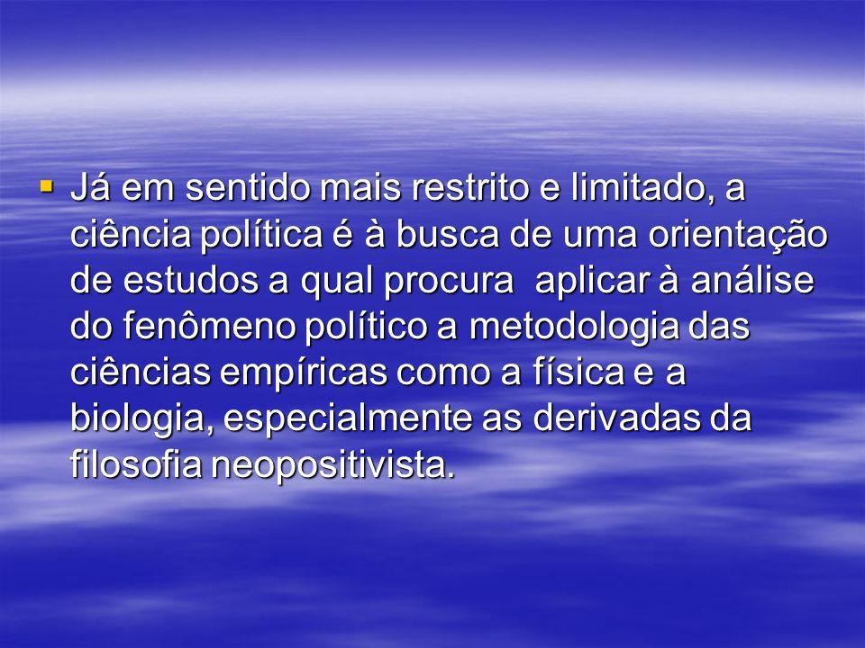 Em sentido amplo, a ciência política é o estudo dos fenômenos e das estruturas políticas de forma sistemática e rigorosa, alicerçado num exame minucio