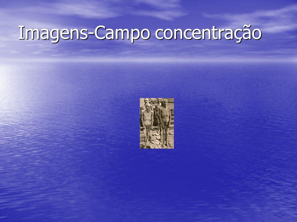 Imagens-Campo concentração