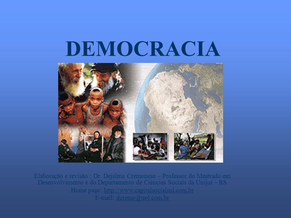 DEMOCRACIA Elaboração e revisão : Dr.