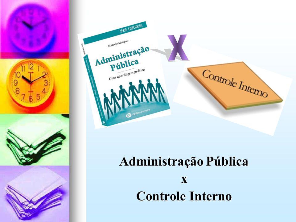 Administração Pública x Controle Interno