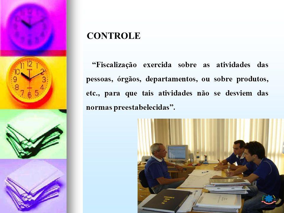 Fiscalização exercida sobre as atividades das pessoas, órgãos, departamentos, ou sobre produtos, etc., para que tais atividades não se desviem das nor