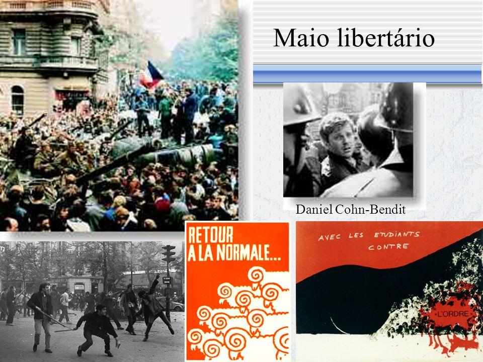 Maio libertário Maio 68 foi a maior greve geral e selvagem da História Jovens e trabalhadores protestam contra a situação do pós-guerra, as guerras e as ocupações imperialistas.