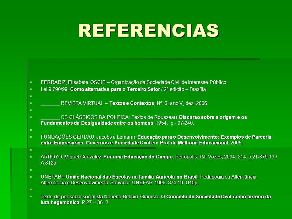 REFERENCIAS FERRARIZ, Elisabete.