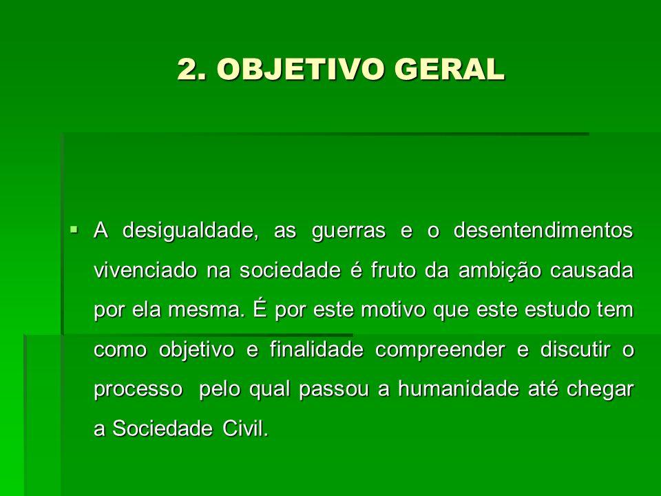 2. OBJETIVO GERAL 2.