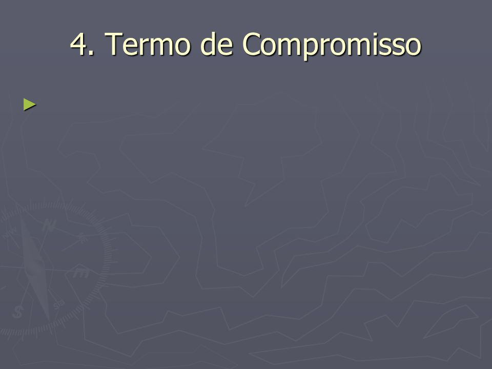 4. Termo de Compromisso