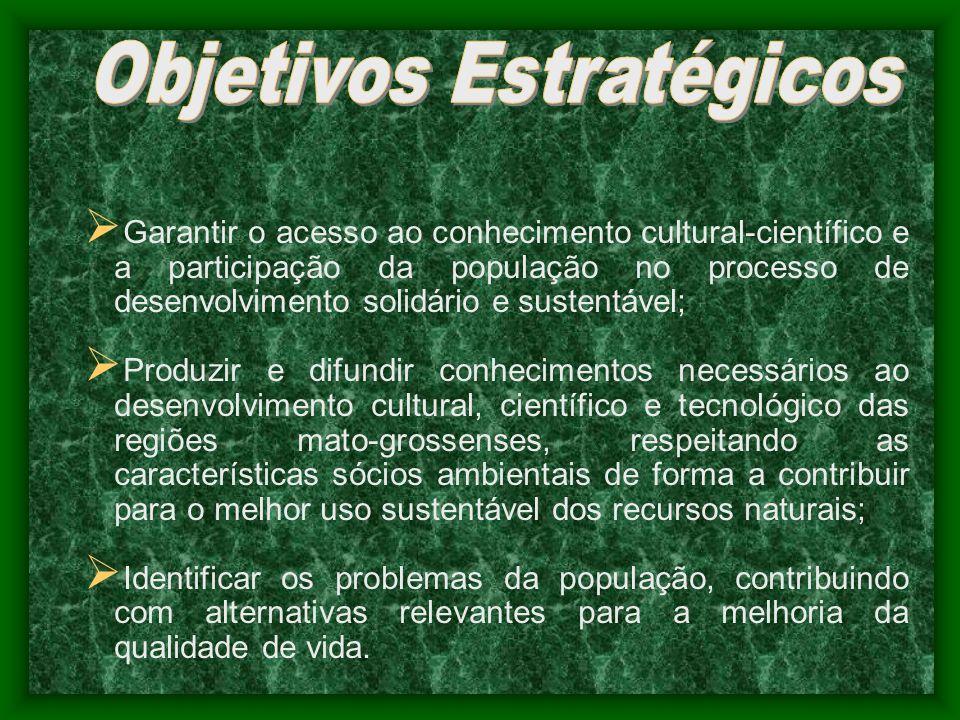 Garantir o acesso ao conhecimento cultural-científico e a participação da população no processo de desenvolvimento solidário e sustentável; Produzir e
