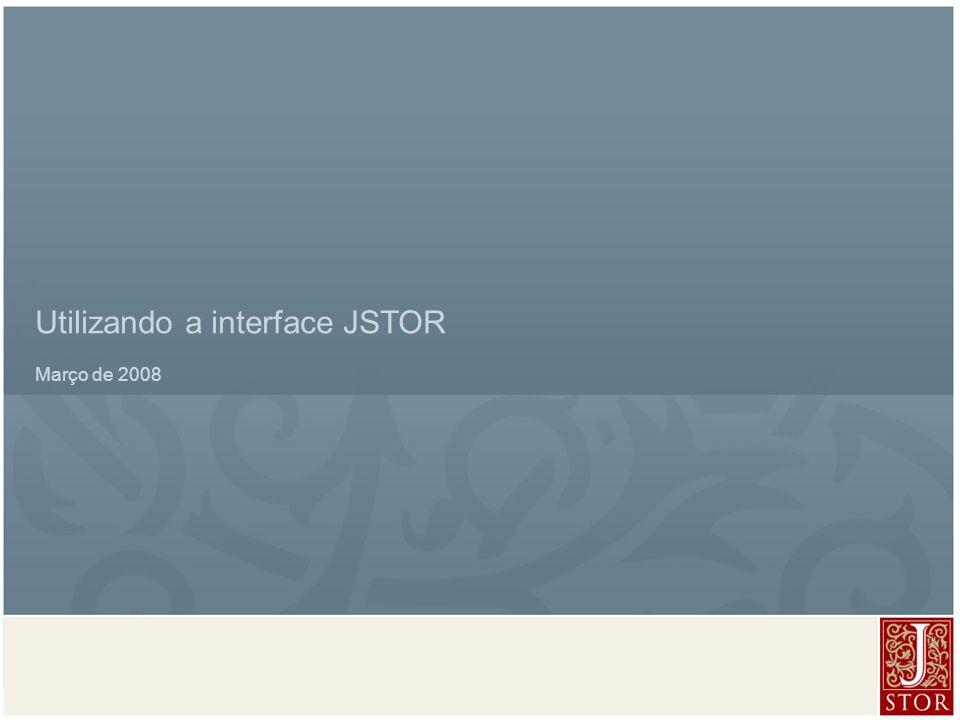 JSTOR User Services l March 2008 Navegação de artigos : encontre trechos do texto usando o Adobe Acrobat Reader® Destaque texto no PDF usando o Adobe Reader: Use o botão find ou o ícone do binóculo para buscar termo O termo é destacado na imagem e listado num contexto na seção Results