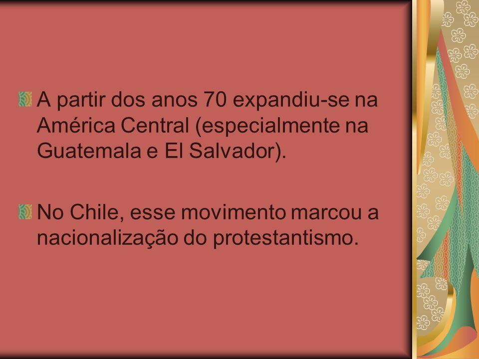 A partir dos anos 70 expandiu-se na América Central (especialmente na Guatemala e El Salvador). No Chile, esse movimento marcou a nacionalização do pr