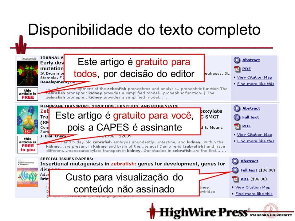 Disponibilidade do texto completo Este artigo é gratuito para todos, por decisão do editor Este artigo é gratuito para você, pois a CAPES é assinante Custo para visualização do conteúdo não assinado