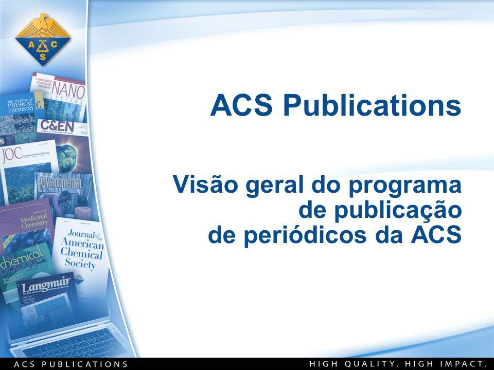 ACS Publications Visão geral do programa de publicação de periódicos da ACS