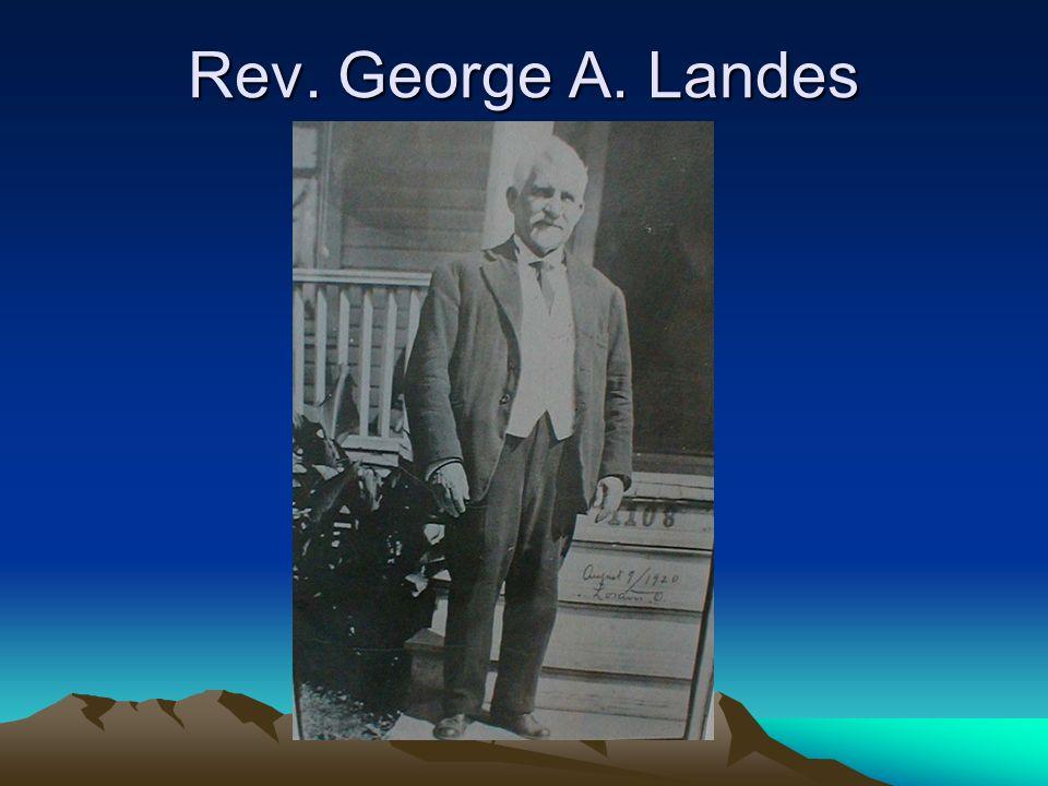 Rev. George A. Landes