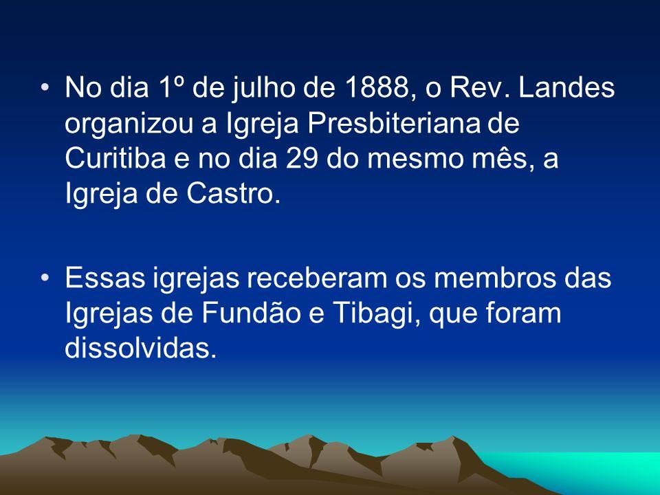 No dia 1º de julho de 1888, o Rev.